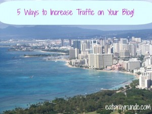 5 Easy Ways to Increase Traffic on Your Blog