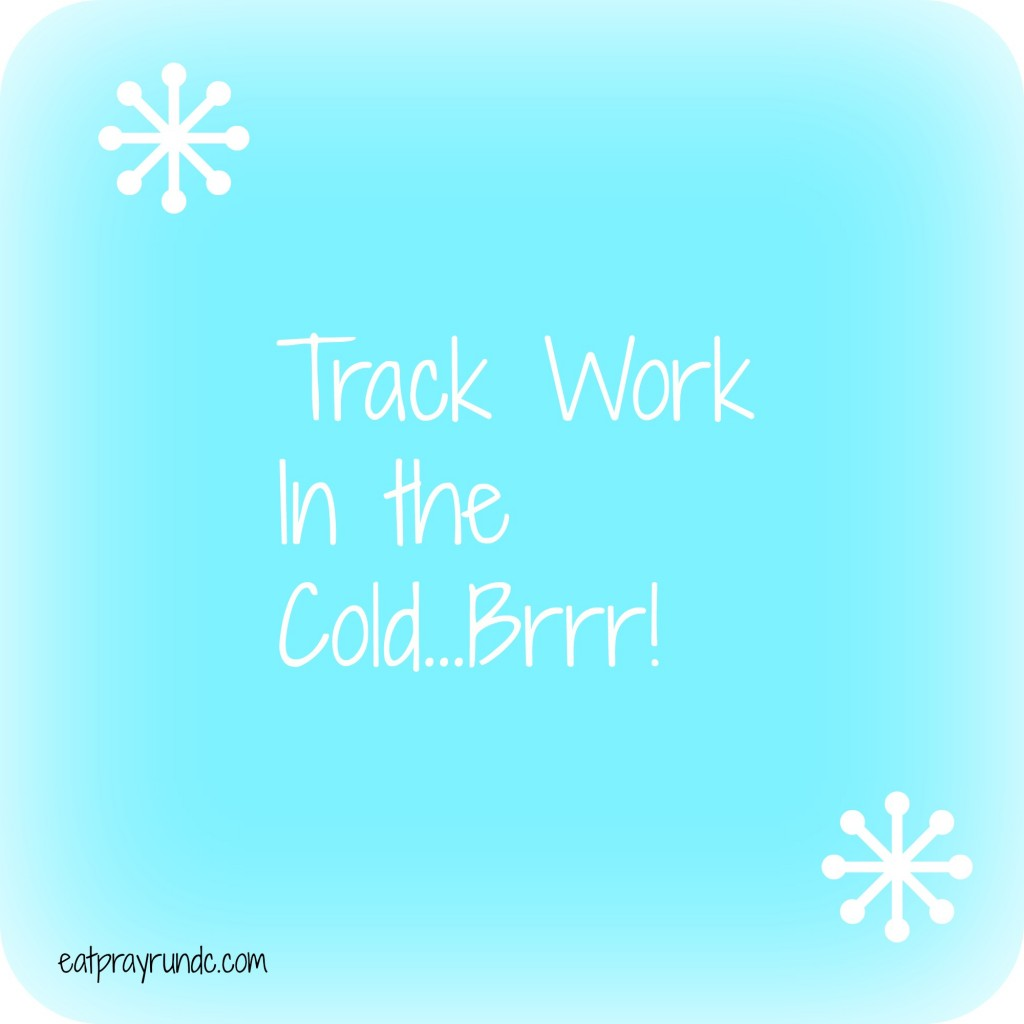 track work cold