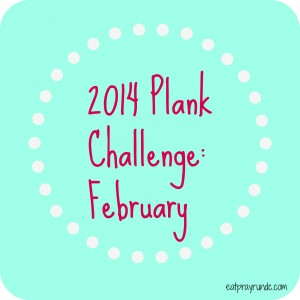 2014 Plank Challenge: February Edition