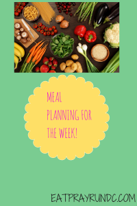 Meal Planning for the Week