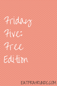 Friday Five Free Edition