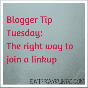 Blogger Tip Tuesday: The Right Way to Join a Linkup
