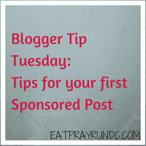 Blogger Tip Tuesday: Tips for your first #Sponsored Post