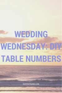 Wedding Wednesday: DIY Table Numbers