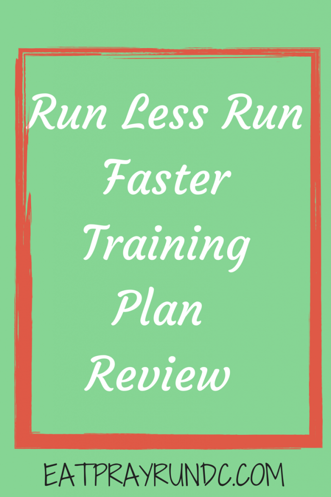 Run Less Run Faster Training Plan Review