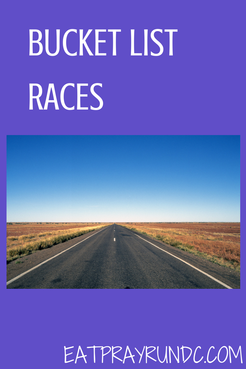 Bucket List Races via Eat Pray Run DC