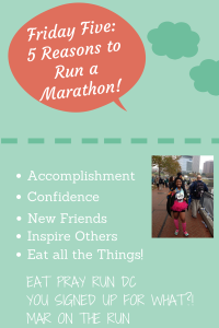 Friday Five: Five Reasons to Run a Marathon