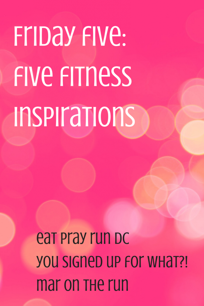 Five Fitness Inspirations