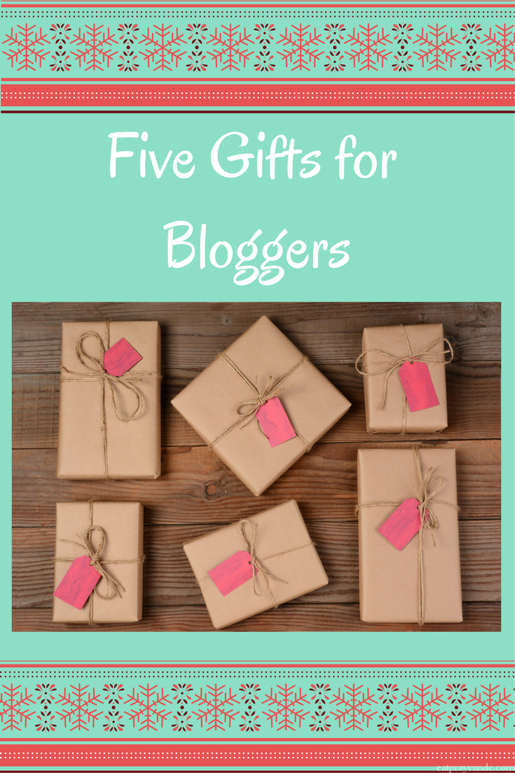 Five Gifts for Bloggers!