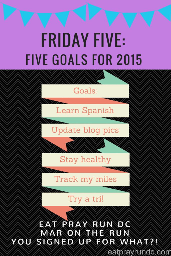 Goals for 2015 - Eat Pray Run DC