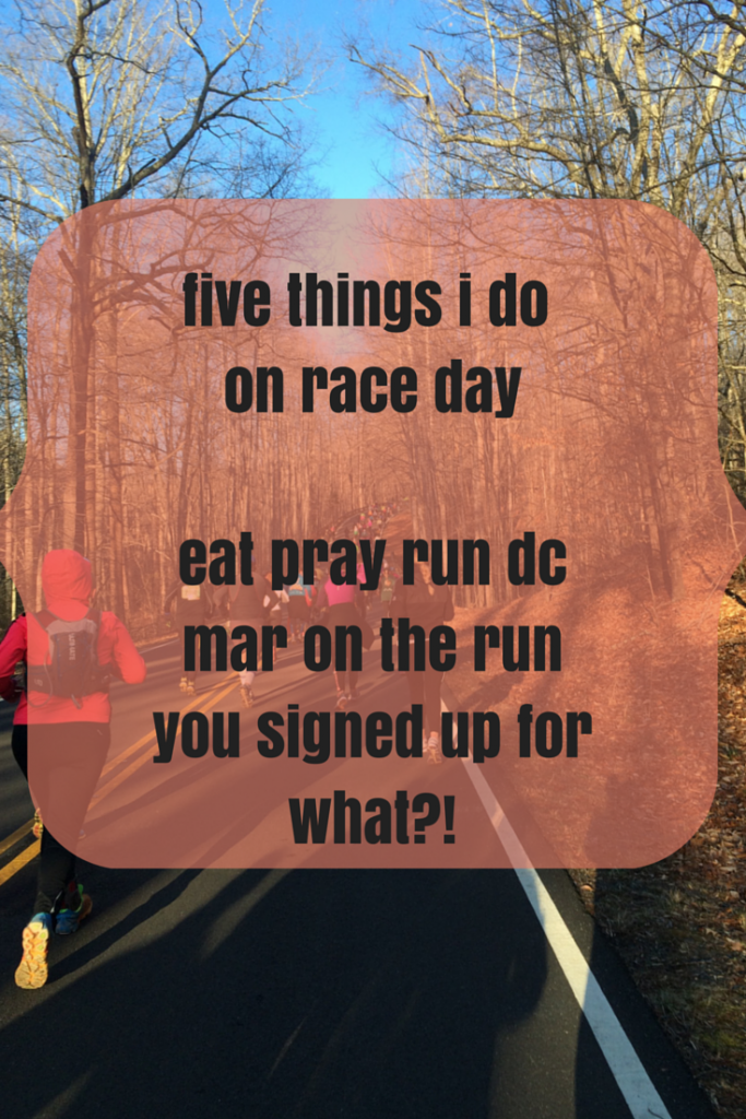 FIVE THINGS I DO ON RACE DAY