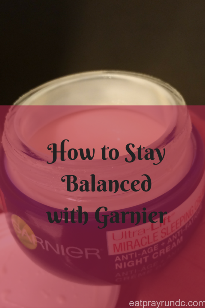 How to Stay Balanced with Garnier