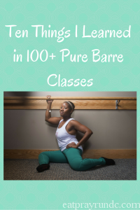 What I Learned in 100 Pure Barre Classes