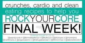 Rock Your Core – Final Week!