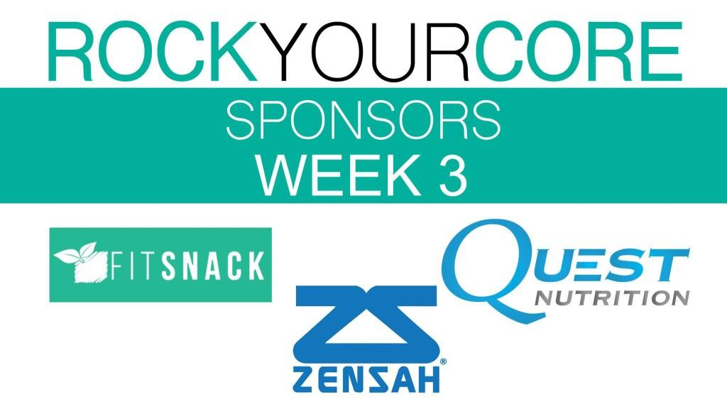rock your core sponsors week 3