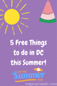 Five Free Things to do in DC this summer