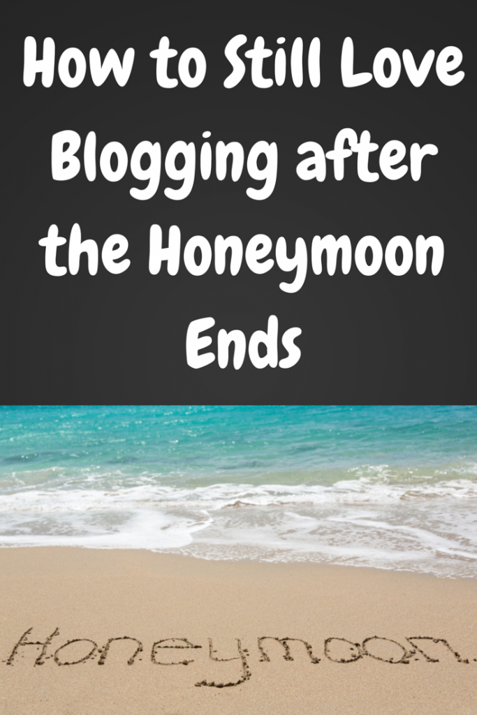 How to Still Love Blogging after the