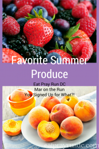 My Favorite Fresh Summer Produce!