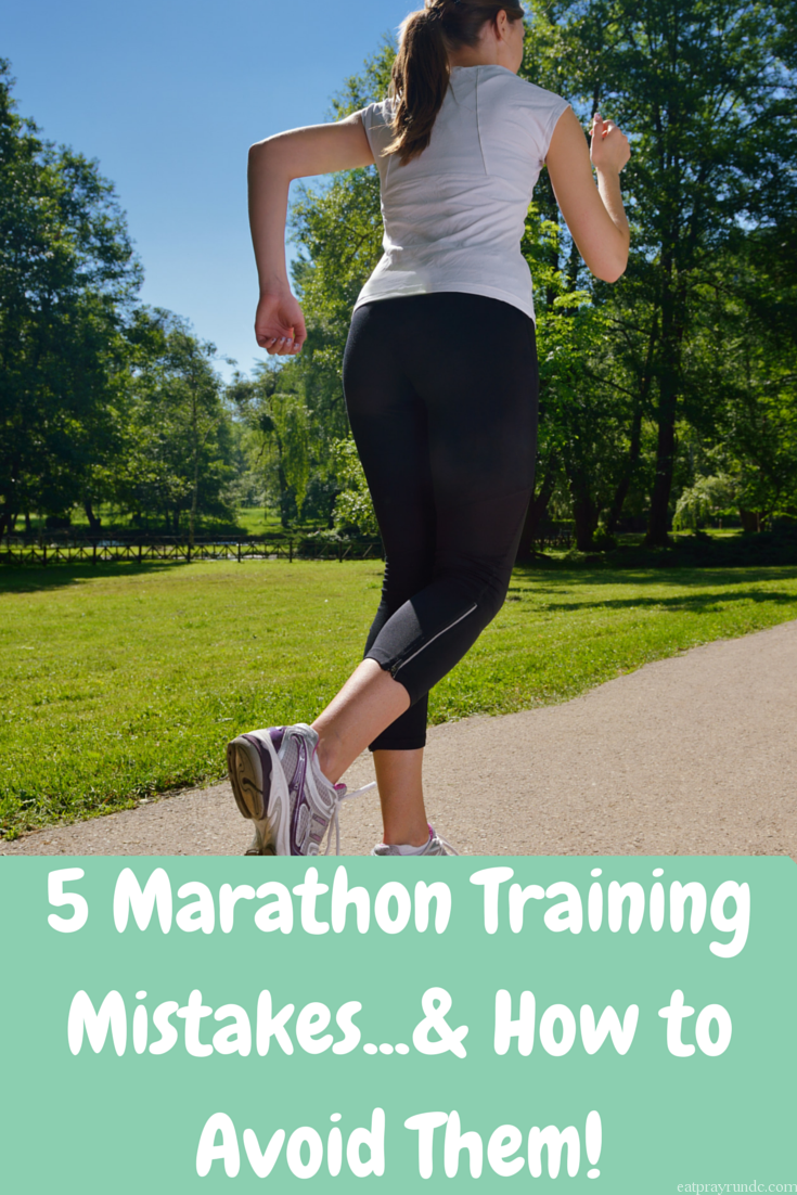 b86ff2f0dfe National Running Day 2015 - 5 Marathon Training Mistakes - Eat Pray ...
