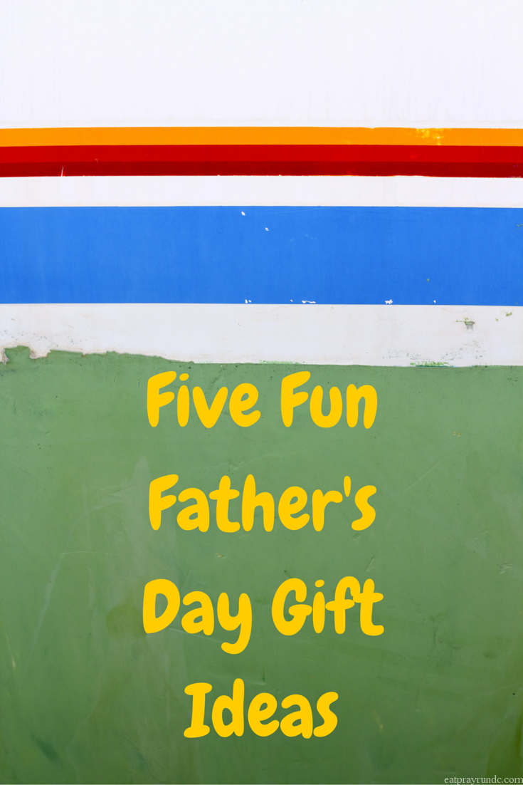 Five Fun Father's Day Gift Ideas