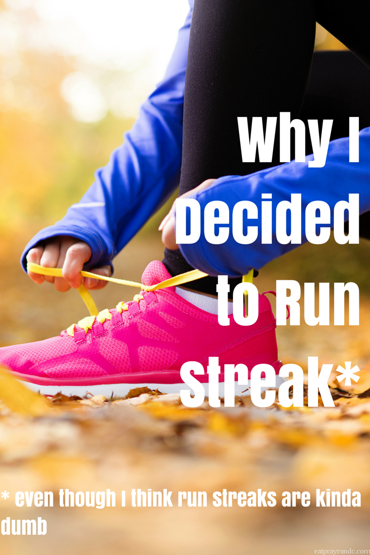 Why I Decided to Run Streak-