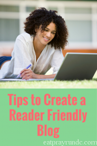 Blogger Tip Tuesday: Creating a Reader Friendly Blog