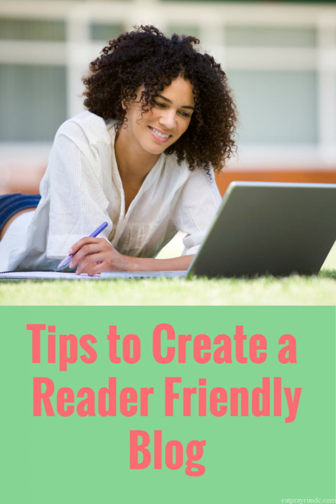 Creating a Reader Friendly Blog