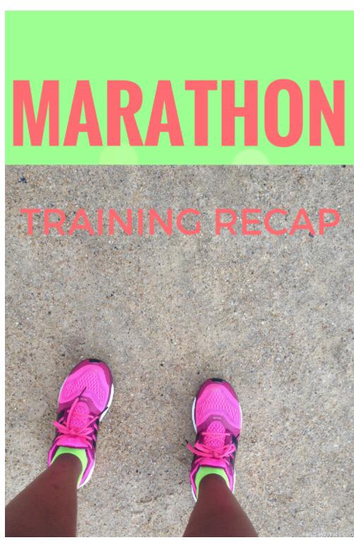 marathon training recap