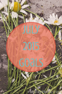July Goals – Ultimate {Tea]