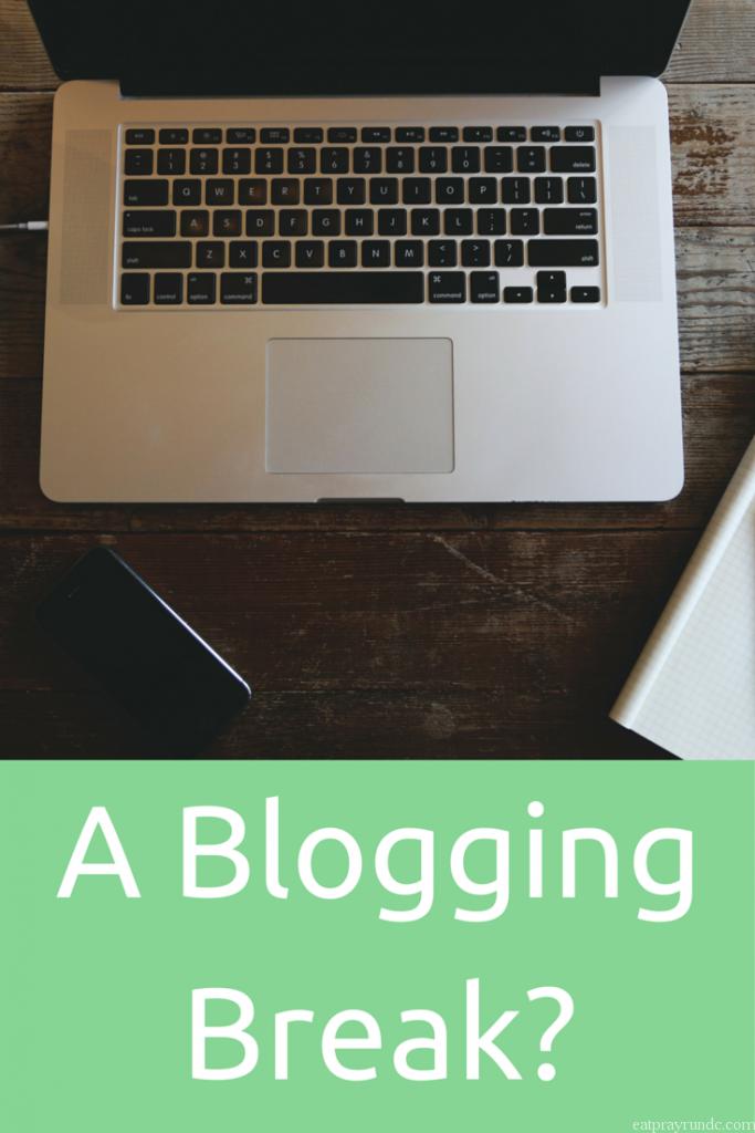 a blogging break
