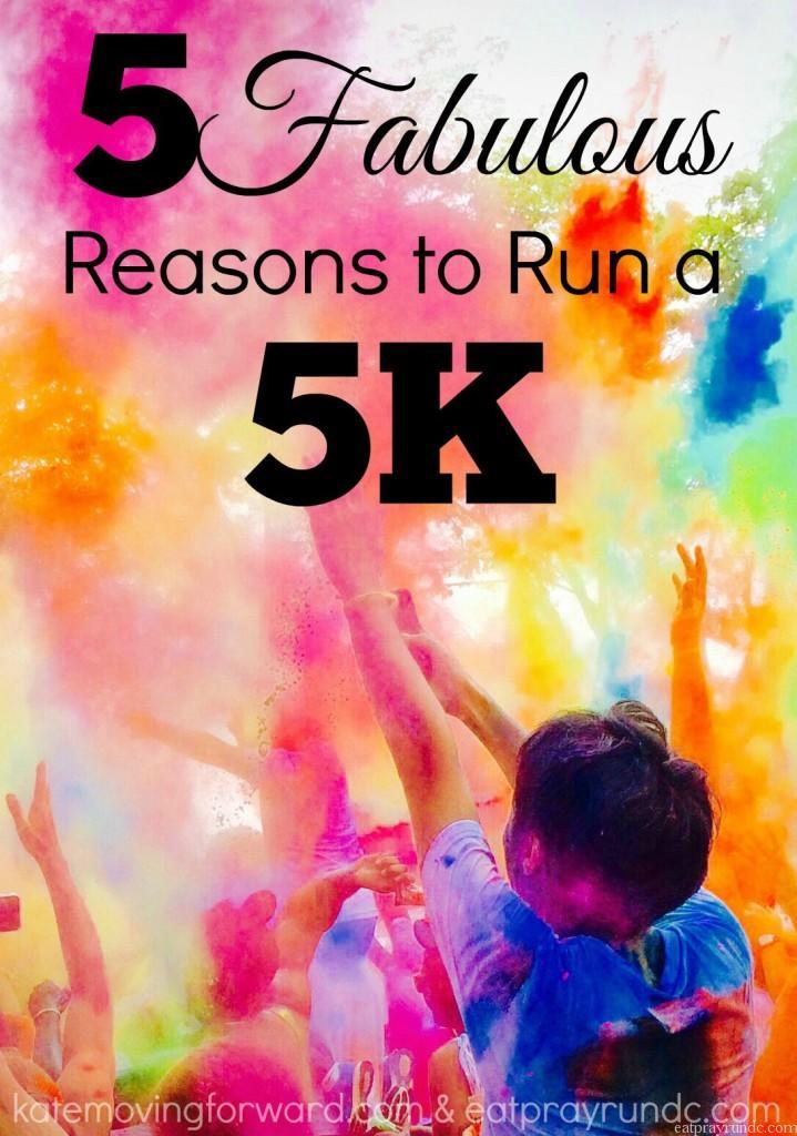 5 Fabulous Reasons to Run a 5K
