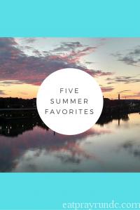 Five Favorites of Summer