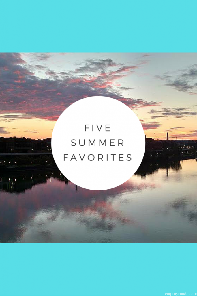 five summer favorites