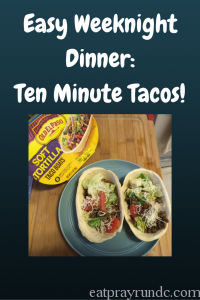 Easy Weeknight Dinner_ Ten Minute Tacos!