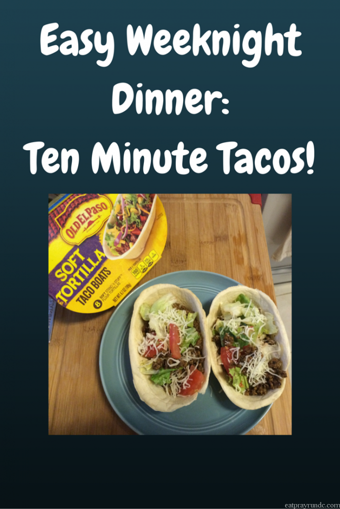 Easy Weeknight Meal: Ten Minute Tacos!