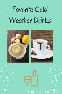 Favorite Cold Weather Drinks