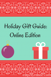 Holiday Gift Guide: Online Edition