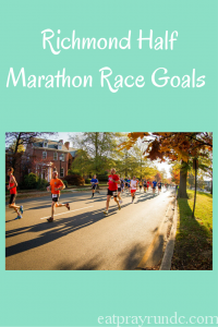 Richmond Half Marathon Goals