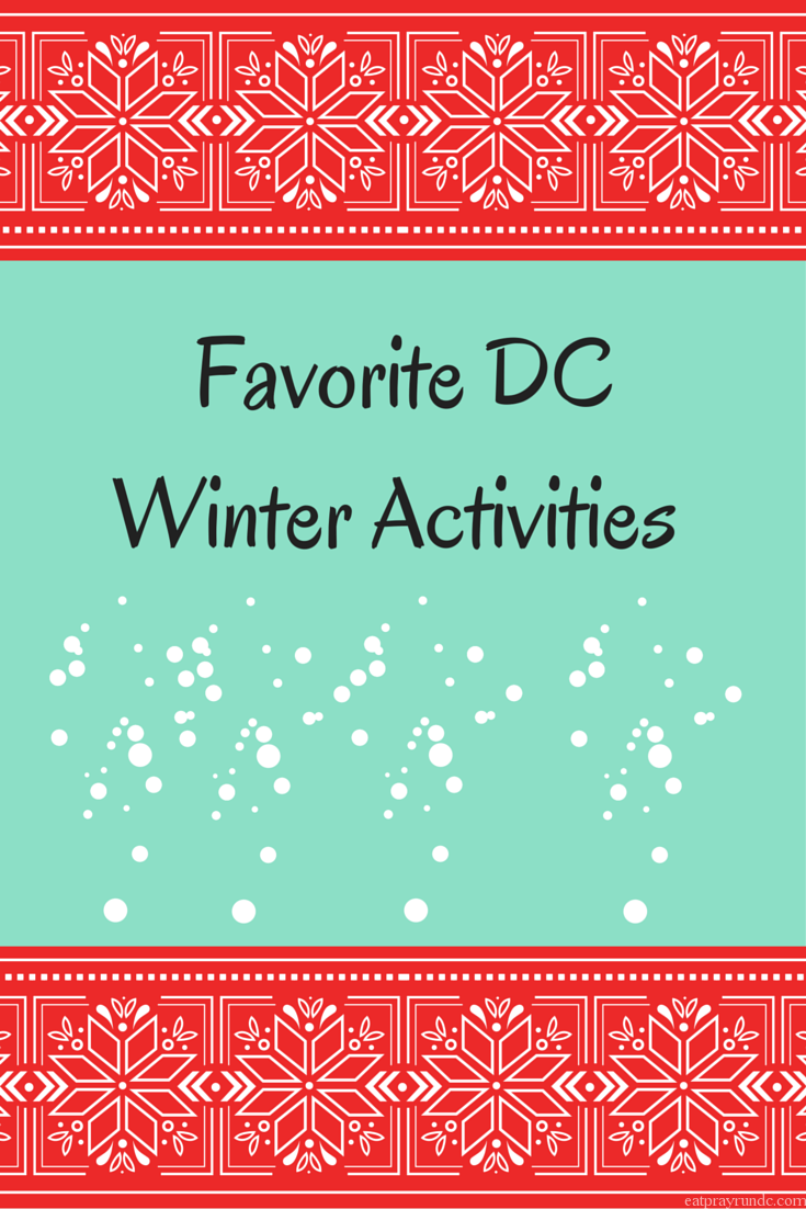 Favorite DC Winter Activities