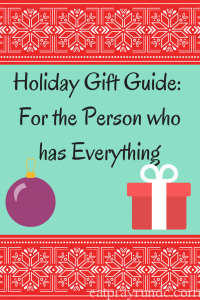 Holiday Gift Guide_ For the Person who has Everything-2