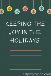 Five Tips to Keep the Joy of the Holiday Season Alive