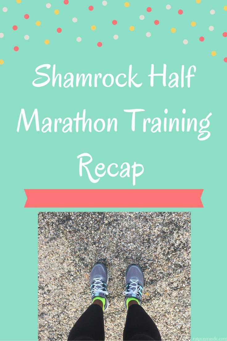 Shamrock Half Marathon Training Recap