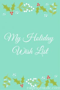 Holiday Wish List 2015