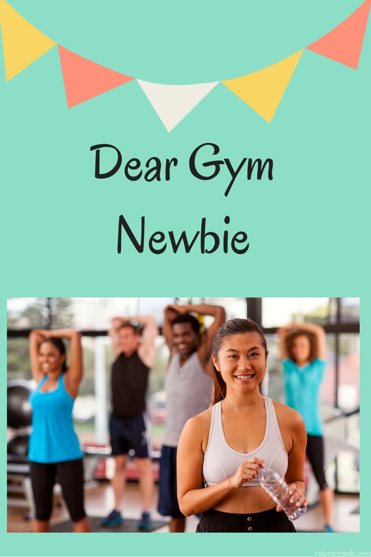 Dear Gym Newbie