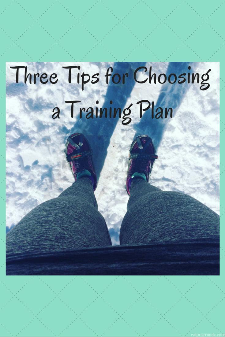 Three Tips for Choosing a Training Plan