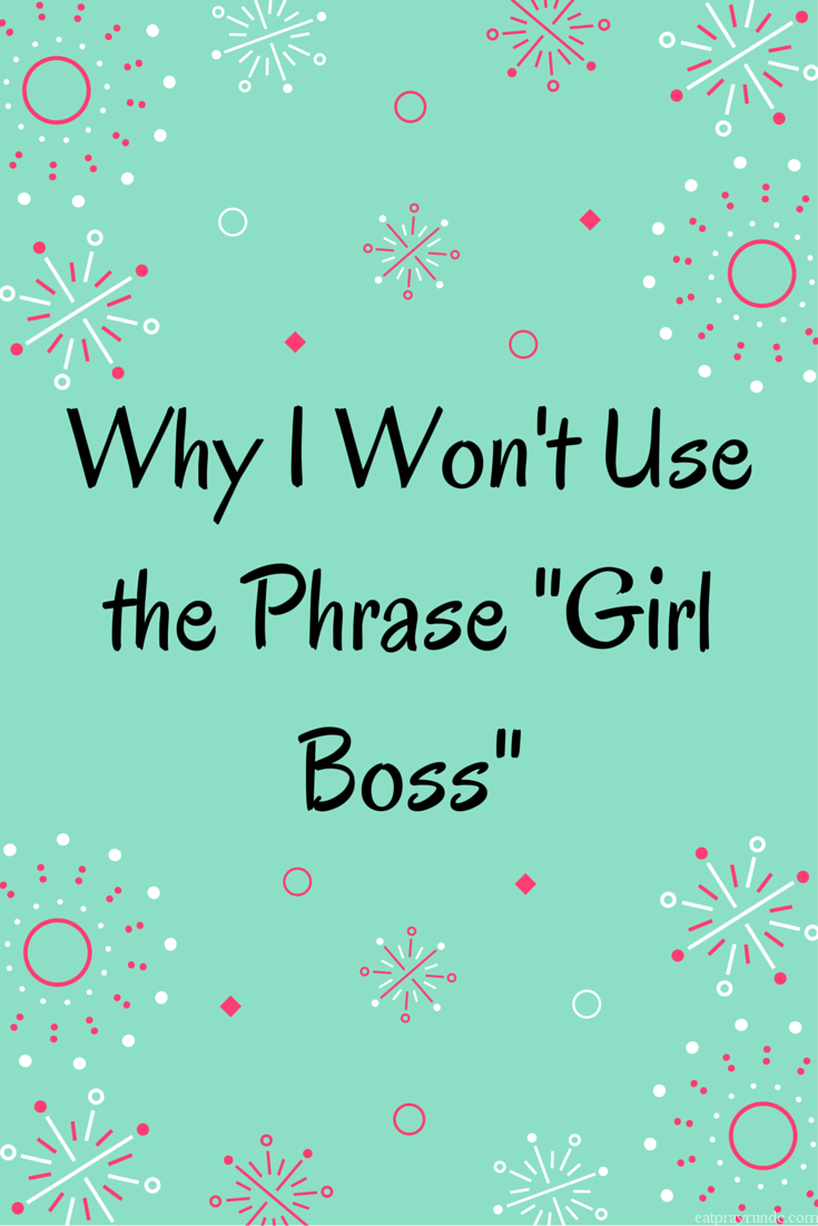 no more girl boss