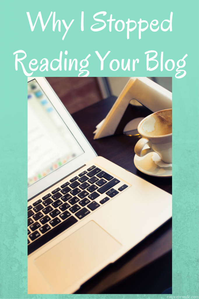 Why I Stopped Reading Your Blog
