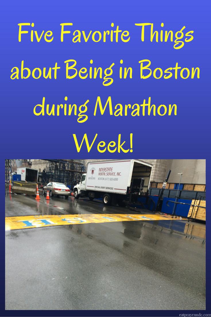 Five Favorite Things about Being in Boston during Marathon Week!