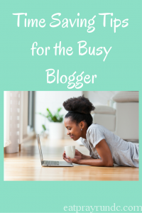 Blog Tip Tuesday: Time Saving Tips for the Busy Blogger