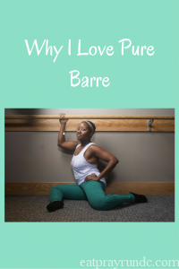 Why I Love Pure Barre